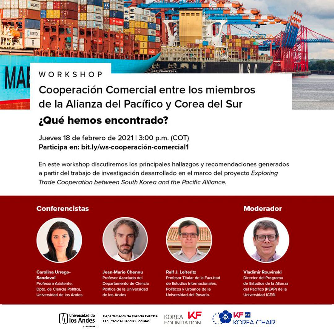 Workshop   Cooperación Comercial entre los miembros de la Alianza del Pacífico y Corea del Sur ¿Qué hemos encontrado?